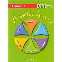 À portée de mots : Français, CE1 (Manuel)