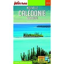 Guide Nouvelle Calédonie - Vanuatu 2018 Petit Futé