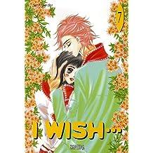 I wish..., Tome 7 :