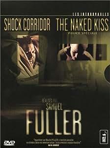Coffret Samuel Fuller 3 DVD : Shock Corridor (version intégrale non censurée) / Naked Kiss, Police spéciale