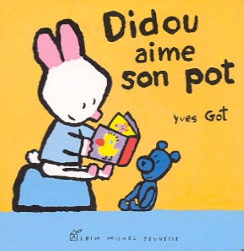 Didou aime son pot par Yves Got