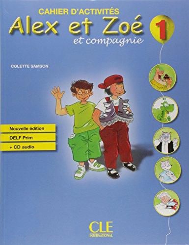 Alex et Zoé - Niveau 1 - Cahier d'activité + CD
