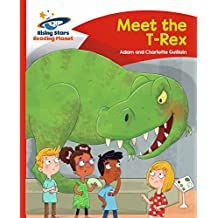 Reading Planet - Meet the T-Rex - Red B: Comet Street Kids (Rising Stars Reading Planet) (English Edition)