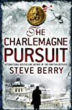 The Charlemagne Pursuit: Cotton Malone 4 (Cotton Malone Series)