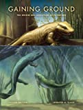 Around 370 million years ago, a distant relative of a modern lungfish began a most extraordinary adventure—emerging from the water and laying claim to the land. Over the next 70 million years, this tentative beachhead had developed into a worldwid...