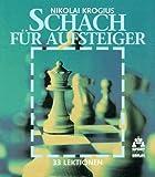 Image de Schach für Aufsteiger - 33 Lektionen
