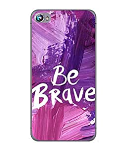 PrintVisa Designer Back Case Cover for Micromax Canvas Fire 4 A107 (Be Brave Painted Design)