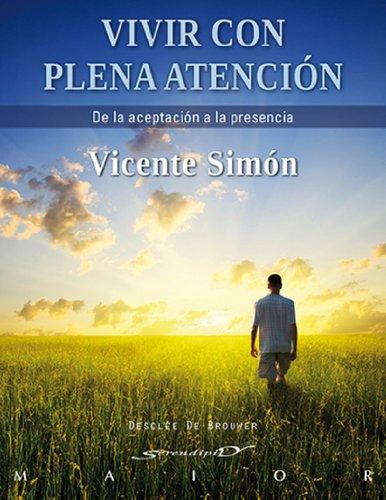 Vivir con plena atención: 41 (Serendipity Maior) por Vicente Simón Pérez