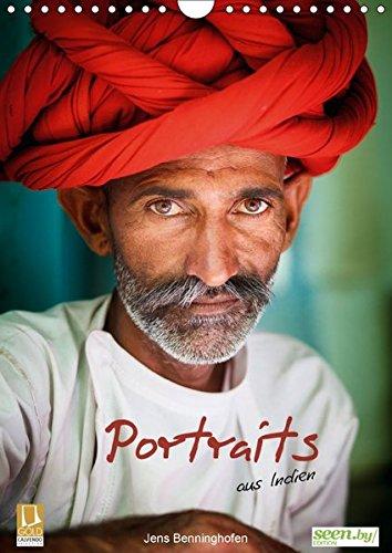 Portraits aus Indien (Wandkalender 2018 DIN A4 hoch): Portraits von Menschen aus Indien (Monatskalender, 14 Seiten ) (CALVENDO Menschen) [Kalender] [Apr 01, 2017] Benninghofen, Jens