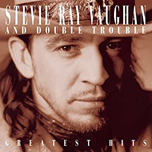 Stevie Ray Vaughan And Double Trouble : Greatest Hits [Import anglais]