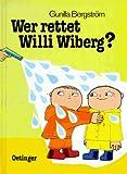 Wer rettet Willi Wiberg