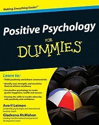 Positive Psychology For Dummies by Leimon, Averil, McMahon, Gladeana (2012) Taschenbuch