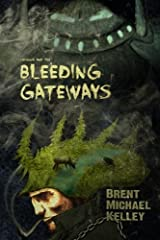 Chuggie and the Bleeding Gateways: Volume 2 (Mischief Mayhem Want and Woe) Paperback
