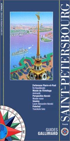 Saint-Pétersbourg (ancienne édition) par Guide Gallimard