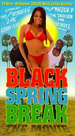 Black Spring Break: The Movie [VHS]