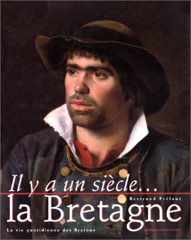 il-ya-un-siecle-la-bretagne-la-vie-quotidienne-des-bretons