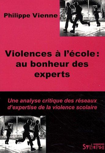 Violences à l'école : au bonheur des experts
