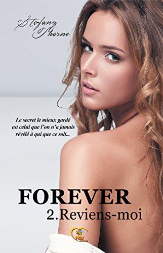 FOREVER : Reviens-moi par Stefany Thorne