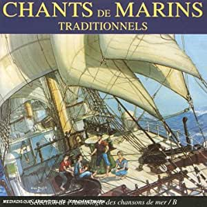 Chants De Marins Traditionnels B
