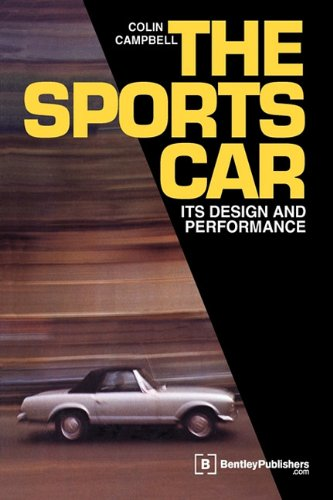 The Sports Car: Its Design and Performance por Colin Campbell