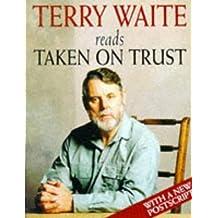 Taken on Trust: Abridged (Hodder Christian audiobooks)