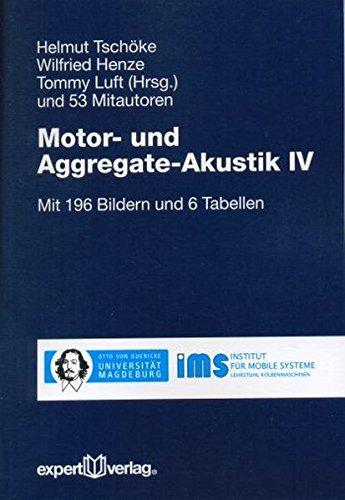 Motor- und Aggregate-Akustik, IV (Reihe Technik) Luft Über Motor