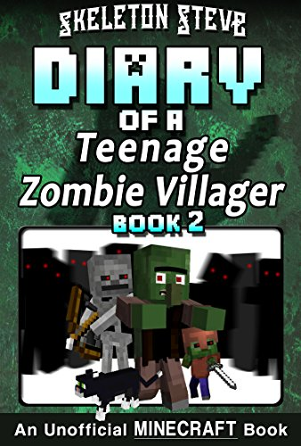 Diary of a Teenage Minecraft Zombie Villager - Book 2 ...