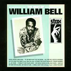 The Best of William Bell: Remastered