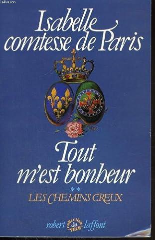 Tout M Est Bonheur - TOUT M'EST BONHEUR. TOME 2 : LES