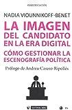 Imagen del candidato en la era digital,La (Manuales)