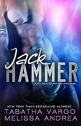 Jack Hammer by Tabatha Vargo (2015-03-27)