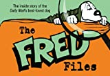 The Fred Files: The Life and Times of Fred Basset