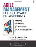Agile Management for Software Engineering: Applying the Theory of Constraints for Business Results (Coad Series)