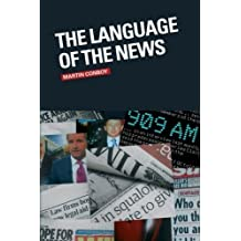The Language of the News by Martin Conboy (2007-06-22)