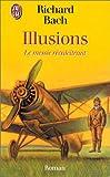 Illusions - Le Messie récalcitrant