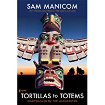 Tortillas to Totems (Every day an Adventure Book 4)