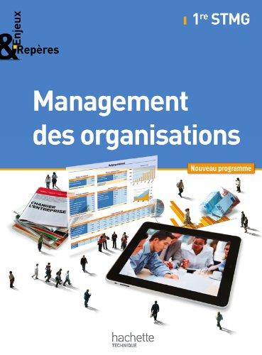 Enjeux et Repères Management des organisations 1re STMG - Livre élève Gand format - Ed. 2012 par Alain Caillat, Camille Cornudet, Emmanuelle Bidault