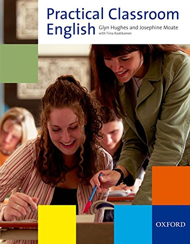 Practical Classroom English (Resource Books for Teachers)