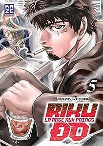 Riku-do, La rage aux poings Edition simple Tome 5