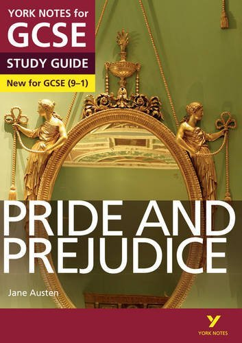 Pride and Prejudice: York Notes for GCSE (9-1) 2015 by Paul Pascoe (2015-08-04)