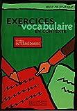Mise En Pratique Vocabulaire - Intermediaire Livre de L'Eleve (French Edition) by Anne Akyuz (2014-12-01)