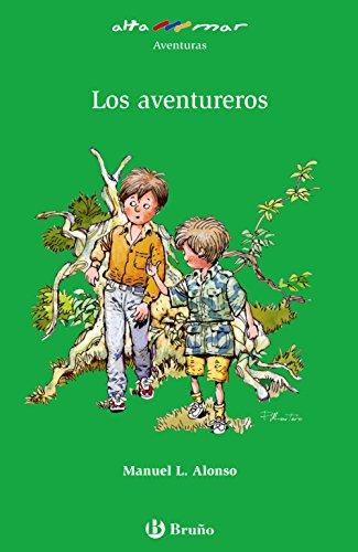 Los aventureros (Castellano - A Partir De 10 Años - Altamar) por Manuel L. Alonso