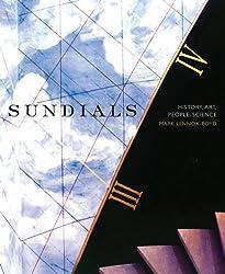 Sundials: History, Art, People, Science
