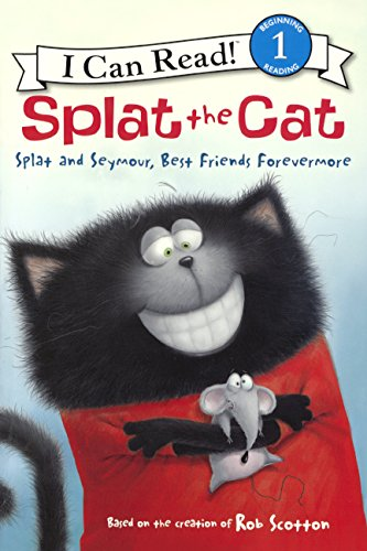 Splat and Seymour, Best Friends Forevermore (I Can Read! Splat the Cat - Level 1 (Hardcover))