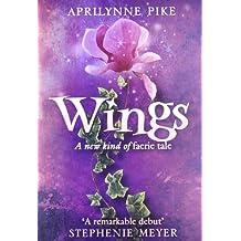 Wings by Aprilynne Pike (2009-04-30)