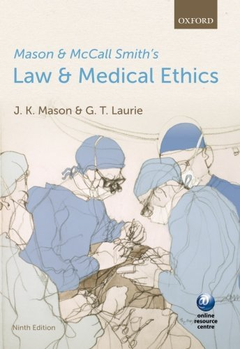Mason and McCall Smith's Law and Medical Ethics by Mason, Kenyon, Laurie, Graeme (June 6, 2013) Paperback