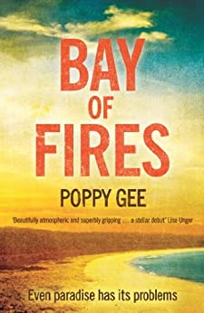 Bay of Fires by [Gee, Poppy]