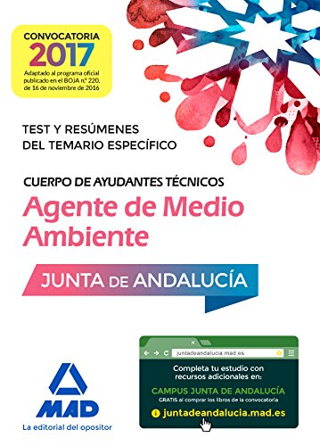 Cuerpo de Ayudantes Técnicos Especialidad Agentes de Medio Ambiente. Test y Resúmenes del temario específico por Rocío Guijarro Millán