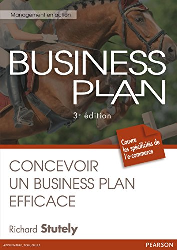 Business plan: Concevoir un business plan efficace