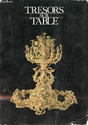 Trésors sur table par Patrick H Robert